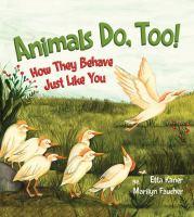 Animals Do, Too!