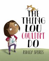 Cover of The Thing Lou Couldn't Do