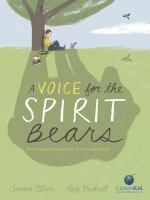 A Voice for the Spirit Bears