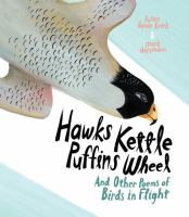 Hawks Kettle, Puffins Wheel, And Other Poems Of Birds In Flight (FOREST OF READING)