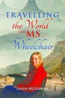 Travelling the World With MS in A Wheelchair