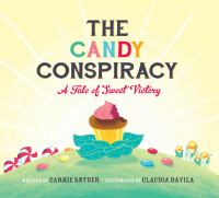 The Candy Conspiracy