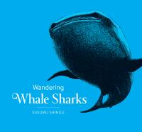 Wandering Whale Sharks