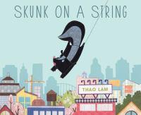 Skunk on A String