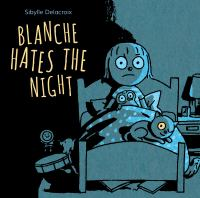 Blanche Hates the Night