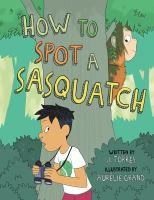 How to Spot A Sasquatch