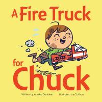 Fire Truck For Chuck *