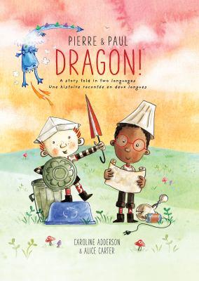 Dragon  a story told in two languages  Dragon  une histoire racontée en deux langues