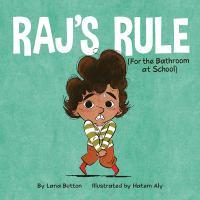 Raj's Rule (for the Bathroom at School)