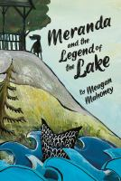 MERANDA AND THE LEGEND OF THE LAKE