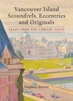 Vancouver Island Scoundrels, Eccentrics and Originals