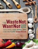 Image: The Waste Not, Want Not Cookbook