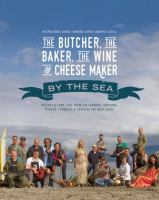 The Butcher, the Baker, the Wine & Cheese Maker by the Sea