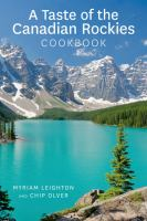 A Taste of the Canadian Rockies Cookbook