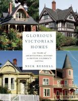 Glorious Victorian Homes