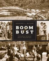 Boom & Bust: The Resilient Women of Historic Telegraph Cove