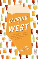 Tapping the West : how Alberta's craft beer industry bubbled out of an economy gone flat