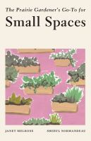 Prairie gardener's go-to for small spaces