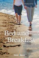 Bed and Breakfast by Gail Anderson-Dargatz