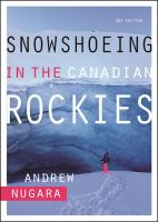 Snowshoeing in the Canadian Rockies – 2nd Edition