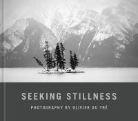 Seeking Stillness