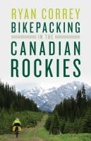 Bikepacking in the Canadian Rockies