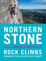 Northern Stone: Canada's Best Rock Climbs
