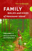 Family Walks and Hikes of Vancouver Island, Volume 2