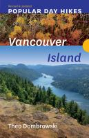 POPULAR DAY HIKES: VANCOUVER ISLAND (Revised And Updated)