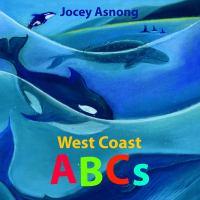WEST COAST ABCs [board Book]