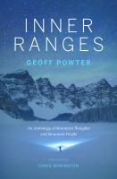 INNER RANGES : AN ANTHOLOGY OF MOUNTAIN THOUGHTS AND MOUNTAIN PEOPLE