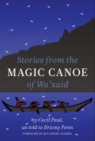 Stories From the Magic Canoe of Wa'xaid