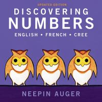 Discovering numbers : English French Cree