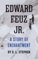 Edward Feuz Jr. A Story of Enchantment