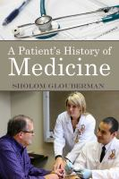 A PATIENT'S HISTORY OF MEDICINE