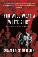 You Will Wear A White Shirt