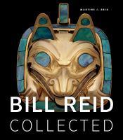 Bill Reid Collected