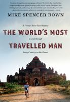 The World's Most Travelled Man