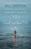 A Mariner's Guide to Self Sabotage