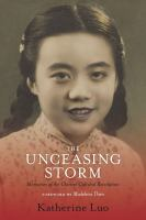 Unceasing Storm : Memories of the Chinese Cultural Revolution