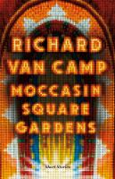 Moccasin Square Gardens