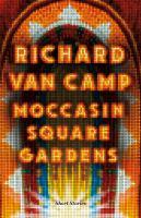 Moccasin Square Gardens