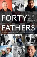 Media Cover for Forty Fathers: men talk about parenting