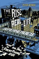 The Rise of Real-Life Superheroes