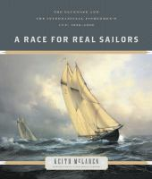 A race for real sailors : the Bluenose and the International Fishermen's Cup, 1920 - 1938