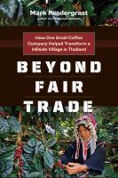 Beyond Fair Trade