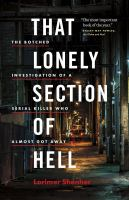 That lonely section of hell : the botched investigation of a serial killer who almost got away
