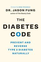 Diabetes Code : Prevent And Reverse Type 2 Diabetes Naturally