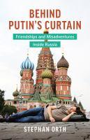 Behind Putin's Curtain