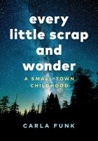 Cover of Every Little Scrap and Wonder : Book Club Set - 10 Copies